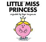 Little Miss Princess (Mr. Men and Little Miss)