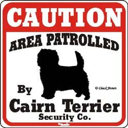 Dog Yard Sign Caution Area Patrolled By Cairn Terrier Security Company смесь good sign company kitchen king masala универсальная 50 г индия
