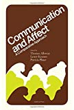 Communication and Affect: A Comparative Approach (0120530503) by Alloway, Thomas