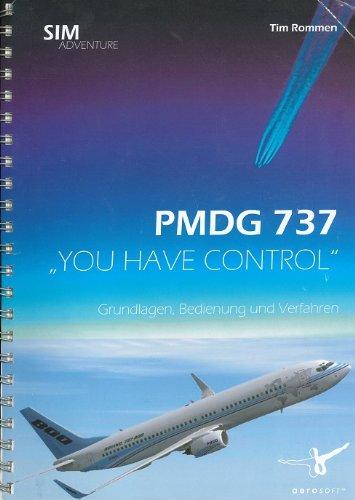 pmdg-737-you-have-control-basics-handlings-and-procedures-manuale-per-pmdg-boeing-737-microsoft-flig