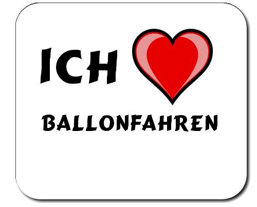 Mauspad mit Aufschrift Ich liebe Ballonfahren (Sport)