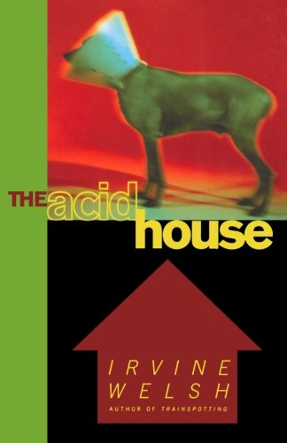 The Acid House (The Good Life Irvine compare prices)