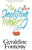 The Shoplifting Mothers' Club