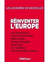 Reinventer l'Europe (Nouvel Observateur, hors s�ries GUIDES les journ�es d�bats de l'Obs t. 1)