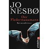 """Der Fledermausmann: Harry Holes erster Fall (Ein Harry-Hole-Krimi, Band 1)von """"Jo Nesb�"""""""