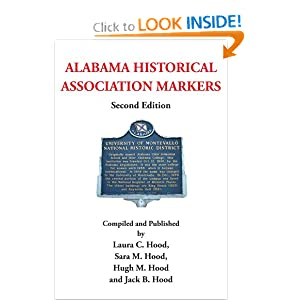 ALABAMA HISTORICAL ASSOCIATION MARKERS: Second Edition Laura C. Sara and Hugh M. Jack