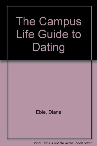 The Campus Life Guide to Dating