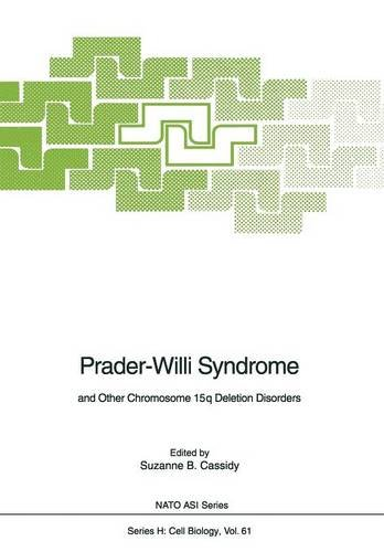 Prader-Willi Syndrome: and Other Chromosome 15q Deletion Disorders (Nato ASI Subseries H:)