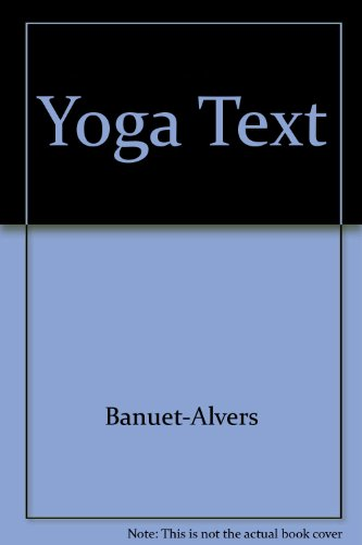 Yoga, the college way: A textbook for college yoga