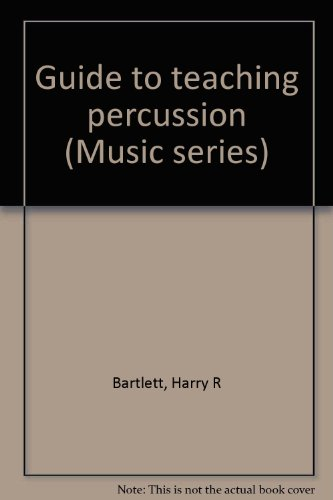 Guide to teaching percussion (Music series)