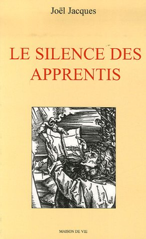 Le silence des apprentis [LIVRE] [MULTI]