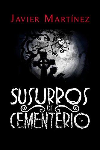 Susurros de Cementerio: Cuentos de terror en doscientas palabras