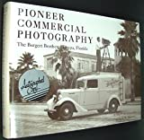 Pioneer Commercial Photography: The Burgert Brothers, Tampa, Florida