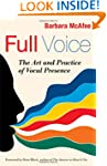 Full Voice: The Art and Practice of V...
