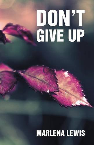 Book: Don't Give Up! by Marlena Lewis