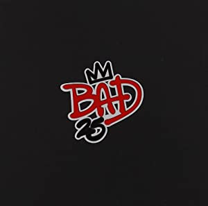 Bad, 25th Anniversary Edition