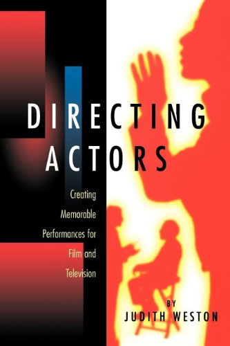Directing Actors: Creating Memorable Performances for...