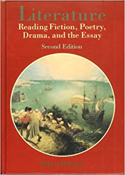 literature reading fiction poetry drama and the essay 4th edition