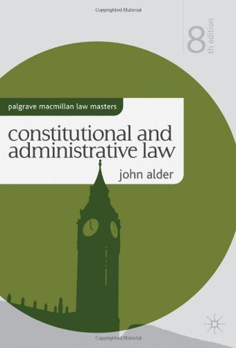 Constitutional and Administrative Law (Palgrave Macmillan Law Masters)
