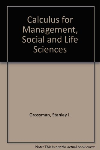Calculus for Management, Social and Life Sciences