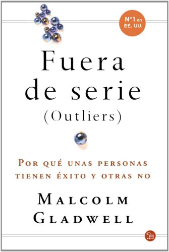 Outliers (Fuera de serie) (Outliers: The Story of Success) (Spanish Edition)