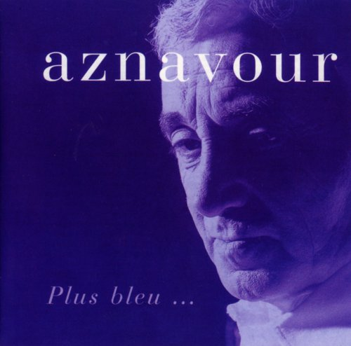 Charles Aznavour-Plus bleu-FR-CD-FLAC-1997-FADA Download