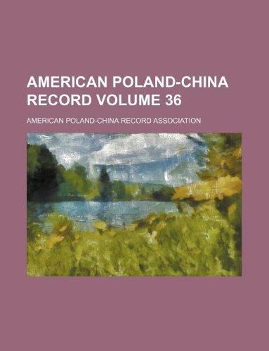 American Poland-China record Volume 36