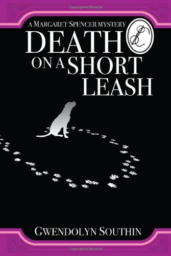 Death on a Short Leash (Margaret Spencer Mysteries)