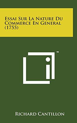 Essai Sur La Nature Du Commerce En General (1755)