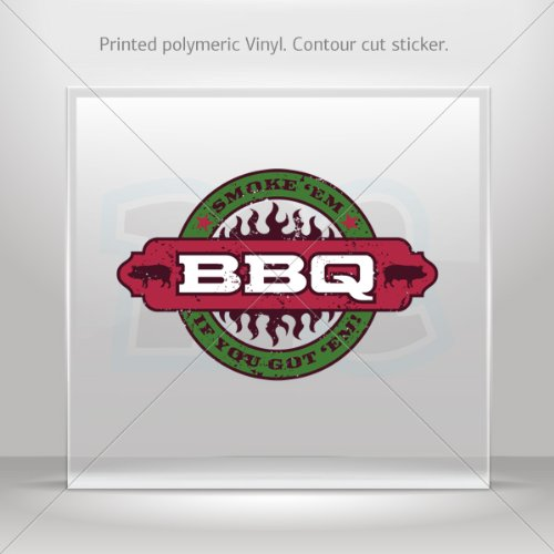 Sticker Decal BBQ Barbeque Sign Smoke' Em If You Got' Em Motorbike Weatherproof Hobbies 0500 W737X