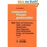 Süddeutsche Pflanzengesellschaften (1992-1998): Süddeutsche Pflanzengesellschaften, 4 Tle. in 5 Bdn., Tl.2, Sandrasen...