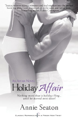Holiday Affair: An Affair Novel (Entangled Indulgence) by Annie Seaton