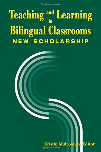 Teaching and Learning in Bilingual Classrooms: New Scholarship (Gallaudet Sociolinguistics)