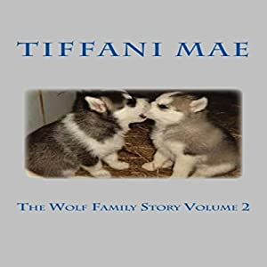 The Wolf Family Story, Book 2 Audiobook