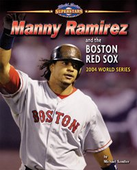 Manny Ramirez and the Boston Red Sox