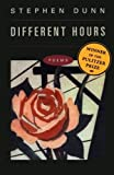 by Dunn, Stephen Different Hours: Poems (2013) Paperback