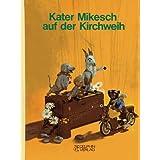 Kater Mikesch auf der Kirchweih. Bilderbuch nach Fernsehfilmen der Augsburger Puppenkiste