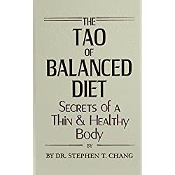 Tao of Balanced Diet: Secrets of a Thin and Healthy Body