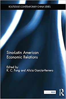 Sino-Latin American Economic Relations (Routledge Contemporary China Series) e-book