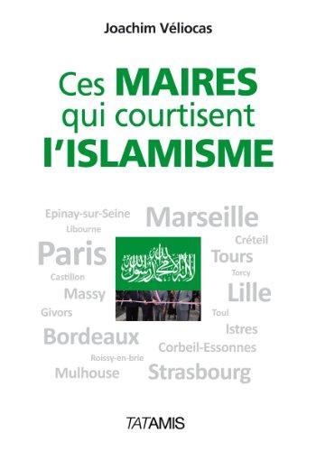 Ces maires qui courtisent l'islamisme