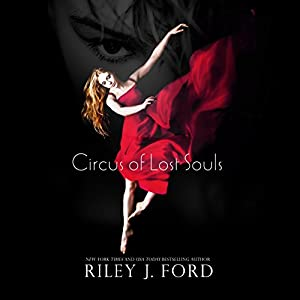 Circus of Lost Souls | [Riley J. Ford]