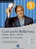 Cosi parlo Bellavista. CD.