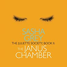 The Juliette Society, Book 2: The Janus Chamber Audiobook by Sasha Grey Narrated by Shana Savage