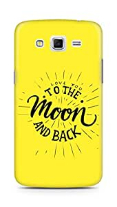 AMEZ love you to the moon and back Back Cover For Samsung Galaxy Grand 2 G7102