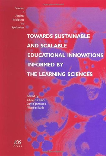 Towards Sustainable And Scalable Educational Innovations Informed by the Learning Sciences: Sharing Good Practices of Research, Experimentation And Innovation