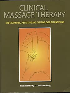 Amazon Com Clinical Massage Therapy Understanding