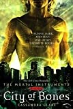 City Of Bones - Mortal Instruments, Book One