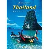 """Thailand: Reisef�hrervon """"Martina Miethig"""""""