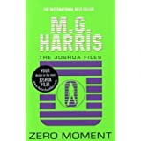 Zero Moment (The Joshua Files #3)by M. G. Harris