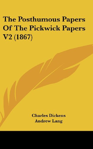 The Posthumous Papers Of The Pickwick Papers V2 (1867)